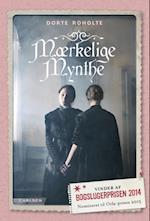Mærkelige Mynthe af Dorte Roholte