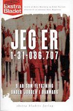 Jeg er 1-31-086.707 - 9 år som flygtning under jorden i Danmark (Audioteket)