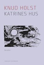 Katrines hus af Knud Holst