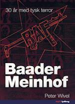 Baader Meinhof - 30 år med tysk terror (Audioteket)