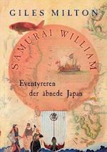 Samurai William - Eventyreren der åbnede Japan (Audioteket)
