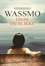 Disse øjeblikke af Herbjørg Wassmo