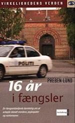 16 år i fængsler (Audioteket)