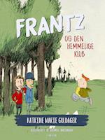 Frantz og den hemmelige klub (Frantz serien af Guldager)