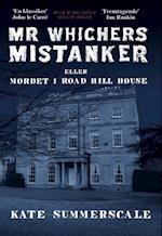 Mr Whichers Mistanker – eller Mordet i Road Hill House