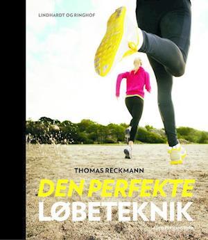 Bog, indbundet Den perfekte løbeteknik af Thomas Reckmann