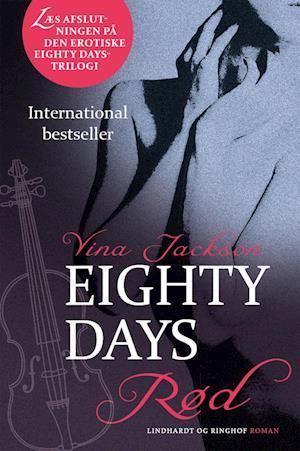 Eighty Days - Rød af Vina Jackson