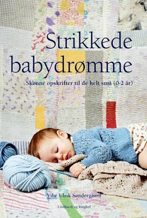 Bog, indbundet Strikkede babydrømme af Vibe Ulrik Søndergaard