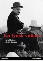 En fynsk vulkan - en hyldestbog til Ove Sprogøe