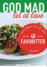 40 favoritter - God mad let at lave 40 år