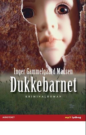 Dukkebarnet af Inger Gammelgaard Madsen