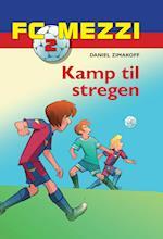 FC Mezzi 2: Kamp til stregen (FC Mezzi, nr. 2)