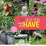 Bliv ven med din have af Dorthe Kvist