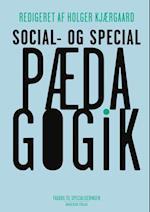 Social- og specialpædagogik (Fagbog til specialiseringen)