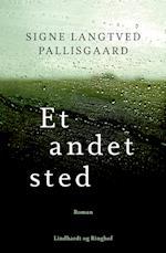 Et andet sted af Signe Langtved Pallisgaard