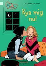K for Klara 3: Kys mig nu! (K for Klara, nr. 3)