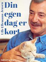 Din egen dag er kort af Uffe Ellemann Jensen