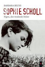 Sophie Scholl - Pigen, der trodsede Hitler af Barbara Beuys