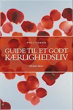 Politikens guide til et godt kærlighedsliv (Audioteket)