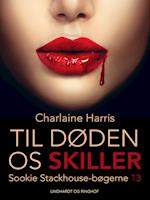 Til døden os skiller (True Blood, nr. 13)