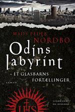 Odins labyrint - et glasbarns fortællinger (Glasbørnenes saga, nr. 1)