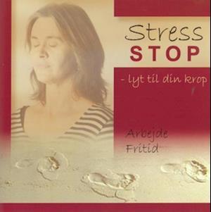 Stress stop - lyt til din krop