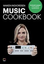 Music Cookbook - en kreativ manual til den digitale musikbranche