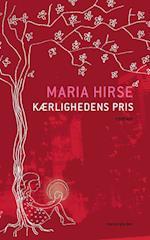 Kærlighedens pris af Maria Hirse
