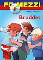 FC Mezzi 1: Bruddet (FC Mezzi, nr. 1)