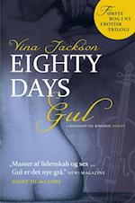 Eighty Days - Gul af Vina Jackson