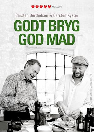 Godt bryg, god mad af Carsten Kyster, Carsten Berthelsen