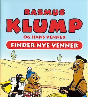 Få Rasmus Klump Og Hans Venner Finder Nye Venner Af Per Sanderhage