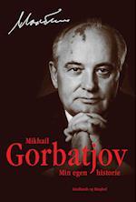Min egen historie af Mikhail Gorbatjov