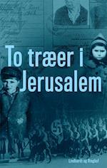 To træer i Jerusalem