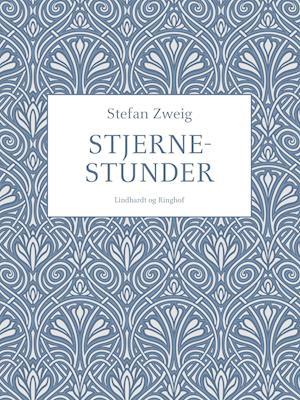 Stjernestunder af Stefan Zweig