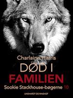 True Blood 10 - Død i familien (True Blood, nr. 10)