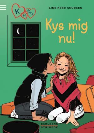 Kys mig nu!