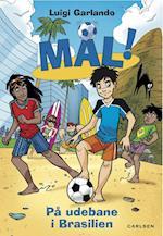 Mål! 2: På udebane i Brasilien (Mål!, nr. 2)