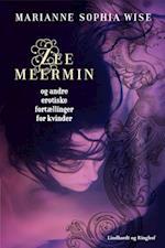 Zeemeermin og andre erotiske fortællinger for kvinder (Zeemeermin)
