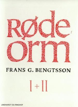 Røde orm I + II af Frans G. Bengtsson