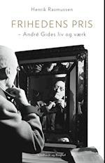Frihedens pris – André Gides liv og værk