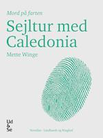Sejltur med Caledonia af Mette Winge