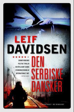 Den serbiske dansker af Leif Davidsen