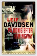 På udkig efter Hemingway af Leif Davidsen