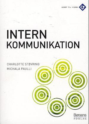 Intern kommunikation af Charlotte Støvring, Michala Paulli