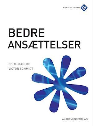 Bedre ansættelser af Edith Kahlke Edith Kahlke, Victor Schmidt
