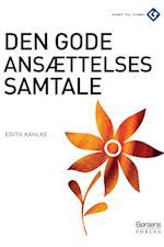 Den gode ansættelsessamtale af Edith Kahlke Edith Kahlke