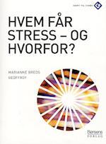 Hvem får stress - og hvorfor? (KTV)