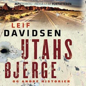 UTAHS BJERGE og andre historier af Leif Davidsen