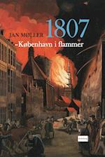 1807 - København i flammer af Jan Møller